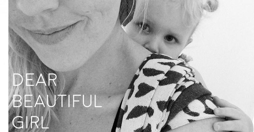 Dear Beautiful Girl – Heart Stories