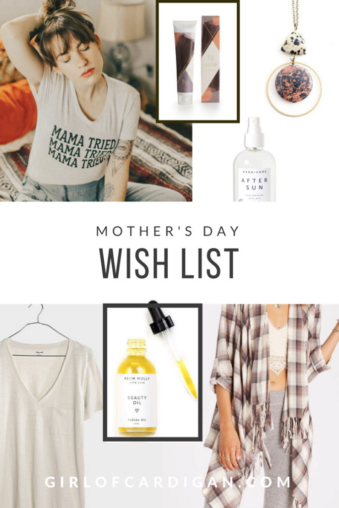 Mother's Day Wish List - Girl of Cardigan